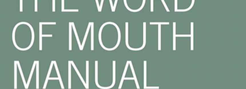 Word of Mouth Manual sau Atentia si Reputatia